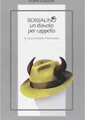 Cacciatore & Borsalino [ALlibri] CorriereAl 1